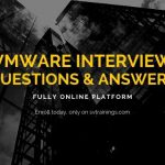 vmware interview questions sv trainings